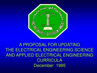 A PROPOSAL FOR UPDATING THE ELECTRICAL ENGINEERING SCIENCE AND APPLIED ELECTRICAL ENGINEERING
