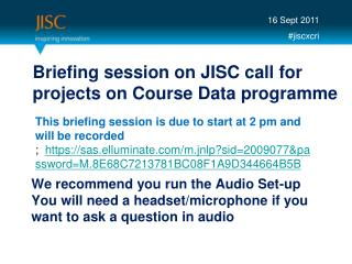 Briefing session on JISC call for projects on Course Data programme