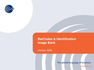 BarCodes & Identification Image Bank  October 2006