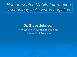 Human-centric Mobile Information Technology in Air Force Logistics
