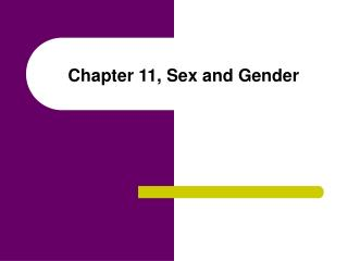 Chapter 11, Sex and Gender