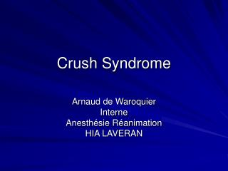 Crush Syndrome