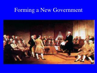 Forming a New Government