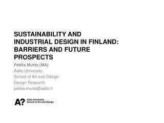 Sustainability  and  industrial  design in Finland:  barriers  and  future prospects