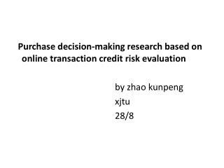 Purchase decision-making research based on online transaction credit risk evaluation