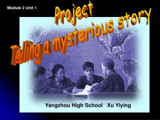 Project Telling a mysterious story