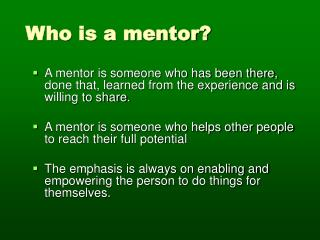 Who is a mentor?