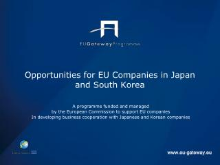 Opportunities for EU Companies in Japan and South Korea