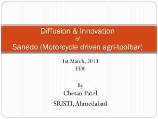 Diffusion & Innovation of Sanedo (Motorcycle driven agri-toolbar)