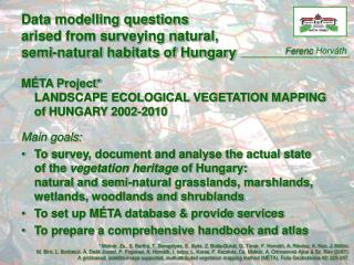 Data modelling questions arised from surveying natural,  semi-natural habitats of Hungary