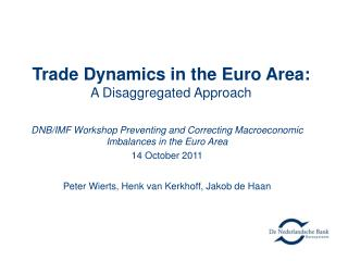 Trade Dynamics in the Euro Area: A Disaggregated Approach