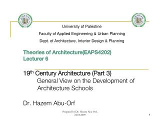 Theories of Architecture(EAPS4202) Lecturer 6 19 th  Century Architecture (Part 3)