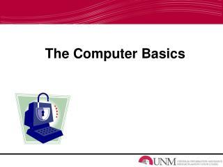 The Computer Basics