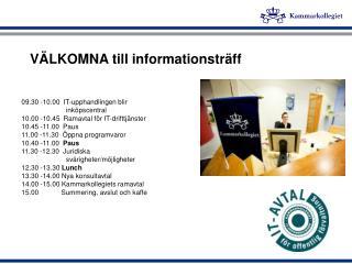 VÄLKOMNA till informationsträff
