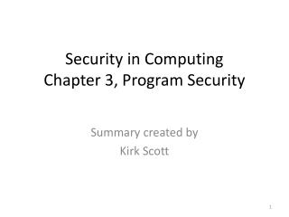 Security in Computing Chapter 3, Program Security