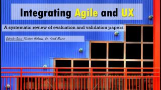 Integrating  Agile  and  UX