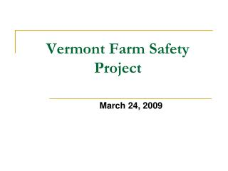 Vermont Farm Safety Project