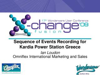 Sequence of Events Recording for Kardia Power Station Greece
