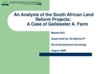 An Analysis of the South African Land Reform Projects:        A Case of Gallawater A. Farm