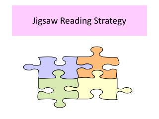 Jigsaw  Reading Strategy