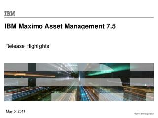 IBM  Maximo Asset Management 7.5