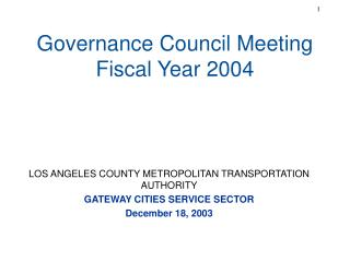 Governance Council Meeting  Fiscal Year 2004