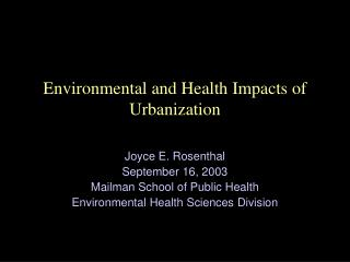 Environmental and Health Impacts of Urbanization
