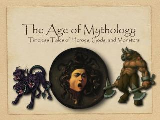 The Age of Mythology