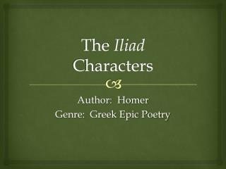 The  Iliad Characters