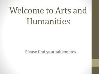 Welcome to Arts and Humanities