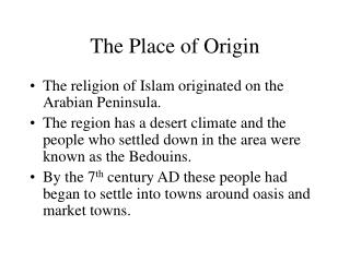 The Place of Origin