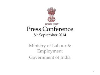 Press  Conference 8 th  September 2014