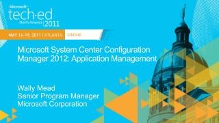Microsoft System Center Configuration  Manager 2012: Application Management