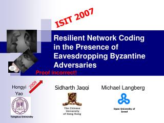 Resilient Network Coding  in the Presence of  Eavesdropping Byzantine Adversaries