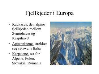 Fjellkjeder i Europa