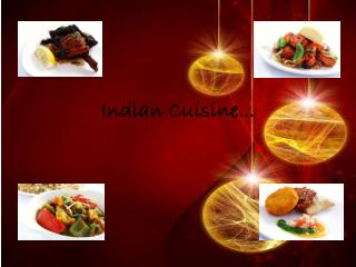 Indian Cuisine...