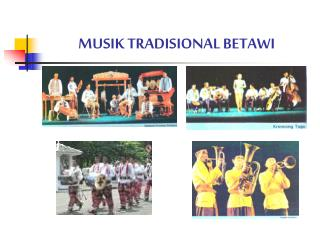 MUSIK TRADISIONAL BETAWI