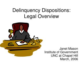 Delinquency Dispositions: Legal Overview