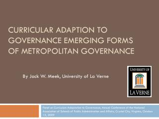 CURRICULAR ADAPTION TO GOVERNANCE EMERGING FORMS OF METROPOLITAN GOVERNANCE