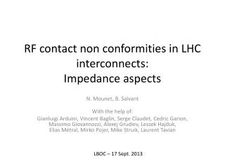 RF contact non conformities in LHC interconnects: Impedance aspects