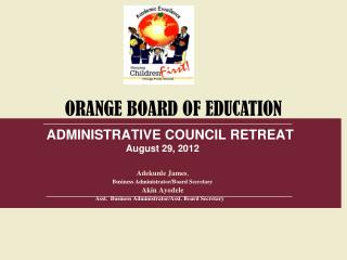 ADMINISTRATIVE COUNCIL RETREAT August 29, 2012