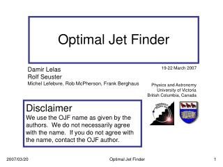 Optimal Jet Finder