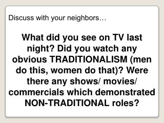 Discuss with your neighbors…