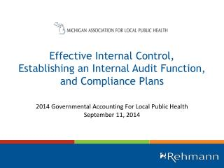 Effective Internal Control, Establishing an Internal Audit Function, and Compliance  Plans