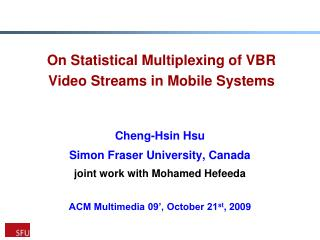 On Statistical Multiplexing of VBR Video Streams in Mobile Systems