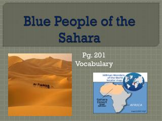 Blue People of the Sahara