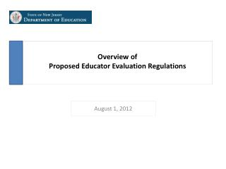 Overview of  Proposed Educator Evaluation Regulations