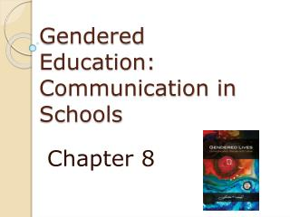 Gendered Education: Communication in Schools