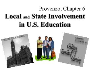 Local  and  State Involvement  in U.S. Education