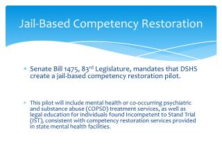 Jail-Based Competency Restoration